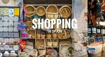 THE BEST MARKETS & SHOPPING IN SPAIN & PORTUGAL